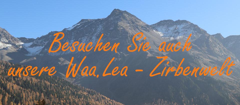 Waa.Lea Zirbenwelt